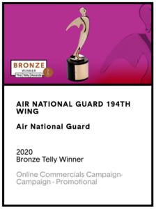 A 2020 Bronze Telly Award Placards for the Air National Guard 194th Wing
